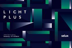 Licht-Plus-Tagung von Selux Berlin